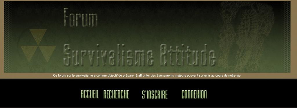 Survivalisme attitude, forum survivaliste en France