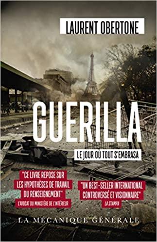 Guerilla - Laurent Obertone
