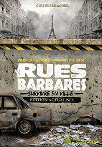 Livre survivaliste - Rues Barbares: survivre en ville