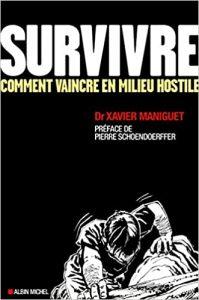 Survivre: Comment vaincre en milieu hostile