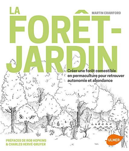 La forêt jardin